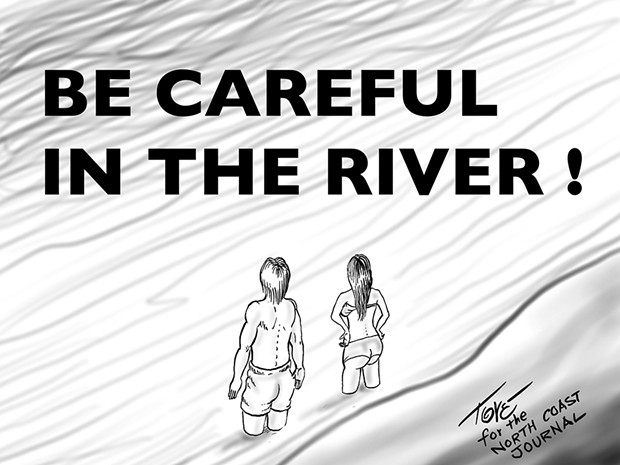Be Careful in the River