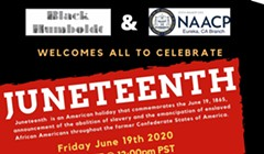 Black Humboldt, Eureka NAACP Juneteenth Virtual Celebration