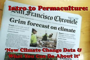 Intro to Permaculture: New Climate Change Data