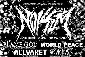 Noisem / Blame God / World Peace / Allvaret at RampArt Skatepark