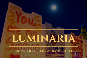 Drive-thru Luminaria Ceremony - Relay For Life