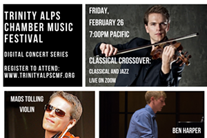 "Trinity Alps Chamber Music Festival ""Classical Crossover"""