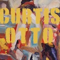Curtis Otto Was a Painter