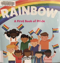 RAINBOW: A First Book of Pride - Uploaded by Susan Parsons 1