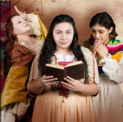 COURTESY OF NORTH COAST REPERTORY THEATRE - Sarah Traywick, Fiva Pulu and Amelia Resendez read their way through the Spanish Inquisition.