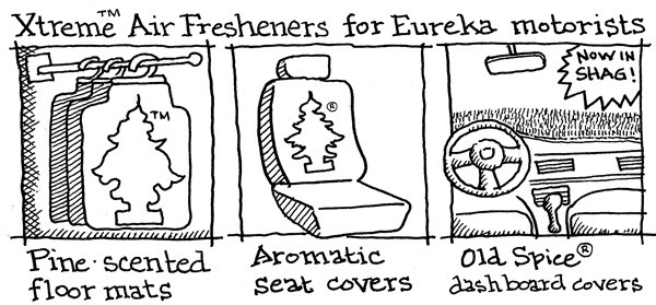 Xtreme Air Fresheners for Eureka motorists