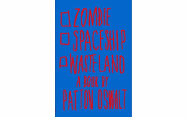 Zombie Spaceship Wasteland - BY PATTON OSWALT - SCRIBNER