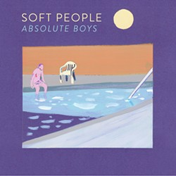 NEW ORDERESQUE Absolute Boys is filled with love songs, character studies, and poetry over synth-driven '80s-style pop. - ALBUM COVER BY NOAH KWID, COURTESY OF SOFT PEOPLE