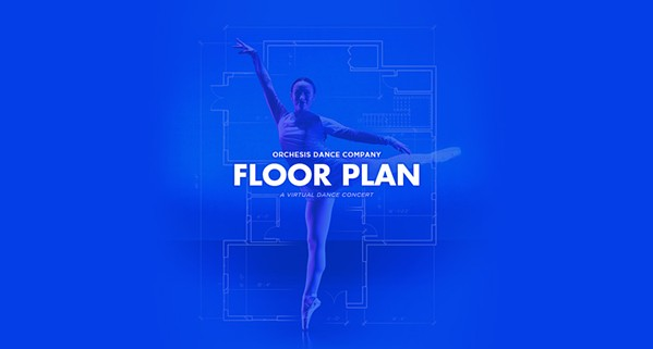 RAISE THE ROOF The creators of Floor Plan, presented by the Orchesis Dance Company, wove together several video segments of dancers performing in their own homes into one intricate flow—as if the dancers are actually all in the same household. - IMAGES COURTESY OF CHRISTY CHAND