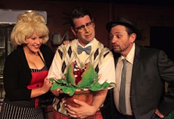 GROWING SOME TALENT :  Kelly Barrett, Erik Austin, and Mike Mesker bring Little Shop of Horrors to life—cheesy, murderous, beautiful, green life. - PHOTO COURTESY OF SANDRA CORTEZ PHOTOGRAPHY