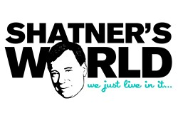 BEAM ME UP!:  William Shatner presents his one-man Broadway show, Shatner's World: We Just Live In It, on Saturday, Jan. 19, at Cal Poly's Performing Arts Center, at 8 p.m. Tickets range from $50 to $90 and may be purchased in advance at the PAC Ticket Office, by calling 756-4TIX (4849), or visiting calpolyarts.org.
