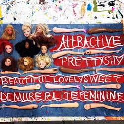 BARBIE GIRL IN A BARBIE WORLD:  The pieces featured in Girl: A Feminist Art Show are a diverse mix of illustration, sculpture, and mixed media, like Terri Kurczewski's display of dismantled Barbie dolls. - IMAGE COURTESY OF TERRI KURCZEWSKI