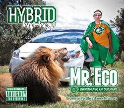HE'S A POET AND HE KNOWS IT:  Hip-hop activist Mr. Eco will lay down some environmentally conscious rhymes about how to save the planet. - PHOTO COURTESY OF MR. ECO
