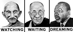WATCHING WAITING DREAMING:  Robbie Conal's political images come to Cuesta in January. - IMAGE COURTESY OF CUESTA COLLEGE