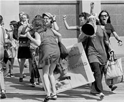 ANTI-MISS AMERICA DEMONSTRATION, 1969: - PHOTO COURTESY OF SANTI VISALLI