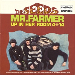 "HITMAKERS:  ""Mr. Farmer"" was one of several hits The Seeds had in their short but incendiary career. - IMAGE COURTESY OF GNP CRESCENDO RECORDS"