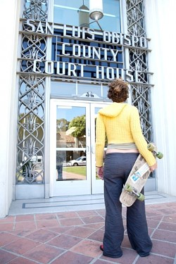 IT WONT ROLL LIKE THAT :  Skateboards are regulation magnets in San Luis Obispo. Not only is it forbidden to cruise on one downtown, the alternative modes of transportation are banned from the SLO County Courthouse annex. - PHOTO BY JESSE ACOSTA