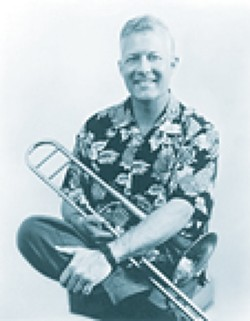 AVOID THE TAX MAN, EMBRACE THE JAZZ MAN:  Jazz trombonist Andy Martin pays the next Famous Jazz Artist Series concert at the Hamlet in Cambria on April 15. - PHOTO COURTESY OF ANDY MARTIN