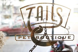 BEST FOR BEASTS :  Tails Pet Boutique on Higuera Street in downtown SLO can help you find a loving pet--and then outfit it with furry fashions. - PHOTO BY STEVE E. MILLER