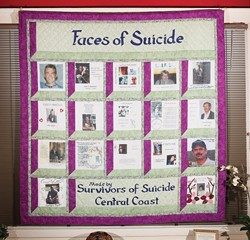 """ALWAYS REMEMBER :  In a joint effort with Santa Barbara's hospice organization, Hospice of SLO organized the creation of the """"Central Coast of California Suicide Survivor's"""" quilt, made up of squares memorializing loved ones who took their own lives. It will be on display at the organization's headquarters for about another month."""