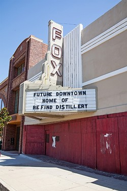 2016:  The Fox Theatre is currently boarded up and idle, awaiting its new purpose as a distillery. - PHOTO BY AMANDA ROMERO