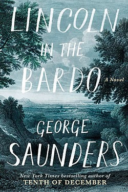 ALL WERE SUFFERING As in his many short stories, George Saunders' first novel captures a deep level of grief and sorrow balanced with levity and originality. - IMAGE COURTESY  OF BLUE FLOWER ARTS