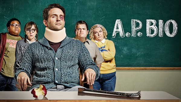 FLUNKED In A.P. Bio, Glenn Howerton (center) plays a disgraced Harvard professor who loses his job and becomes a teacher at a high school in Toledo, Ohio. - PHOTO COURTESY OF NBC