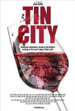 NEW RELEASE Tin City, a documentary film on the culture and spirit of our growing Paso wine and food suburb, was just released on iTunes and Amazon. - IMAGE COURTESY OF TIN CITY
