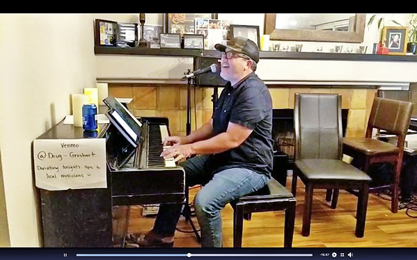 THE PHILANTHROPIST Doug Groshart has done a series of four Friday night concerts and raised more than $3,000 for five musicians/service industry people. He'll stream again on April 3. - SCREENSHOT COURTESY OF DOUG GROSHART