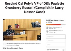 MASS OUTRAGE A student-led petition calling for Cal Poly to rescind its job offer to Paulette Granberry Russell had nearly 11,000 signatures on July 8.   - SCREENSHOT FROM CHANGE.ORG