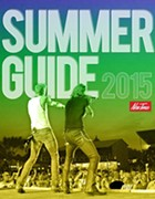 New Times Summer Guide 2015: Get it while it's here