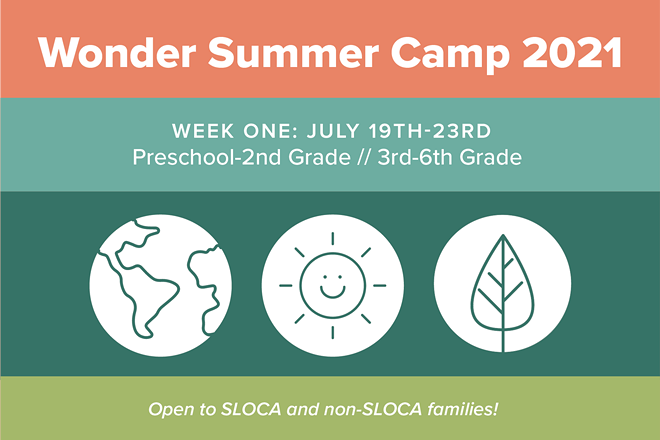 Wonder Summer Camp 2021, Week One: 7/19-23, preschool-6th grade