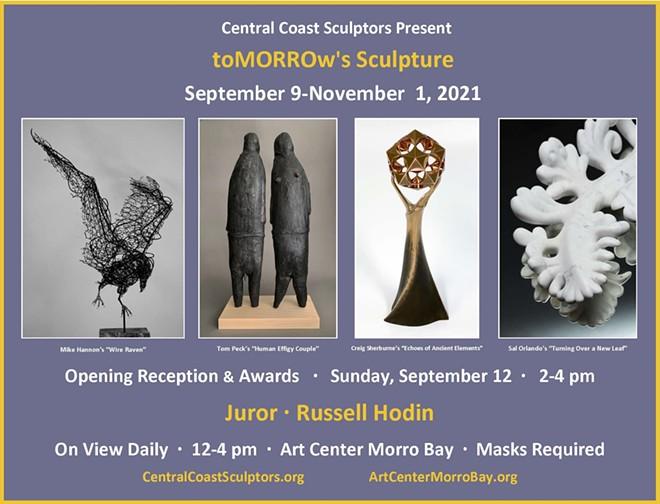 "Visit Central Coast Sculptors' striking ""toMORROw's Sculpture"" exhibit."
