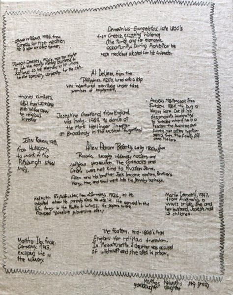 REASONS WHY Why We Came by Santa Margarita artist Peg Grady is a linen piece that lists the reasons different people and their ancestors had for immigrating to America. - PHOTO COURTESY OF PEG GRADY