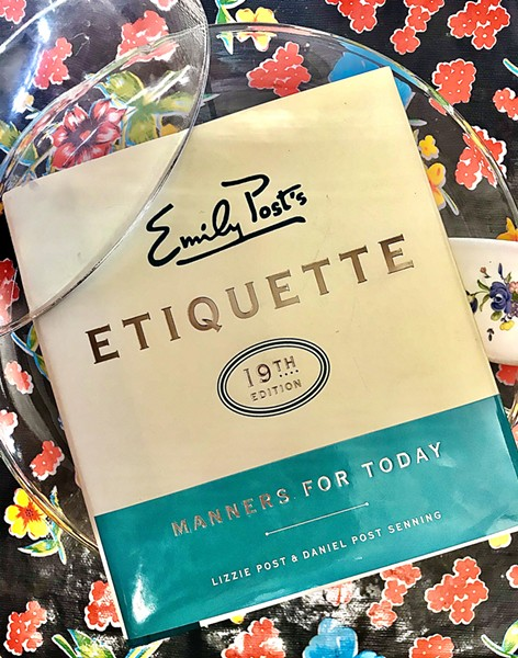 STILL THE BEST Published in 1922 and revised every year since, Emily Post's Etiquette is the most trusted resource for our question on everyday manners—from common courtesies to table manners. - PHOTO BY BETH GIUFFRE