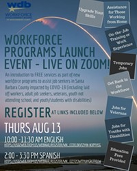 UPCOMING EVENT The Workforce Development Board of Santa Barbara County encourages any job seeker to attend their free virtual event on Thursday, available in both English and Spanish.