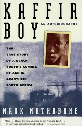 CHALLENGED! :  An anonymous complainer kicked off a review process to consider banning Mark Mathabane's Kaffir Boy from San Luis Obispo High School. - IMAGE COURTESY OF SIMON AND SCHUSTER