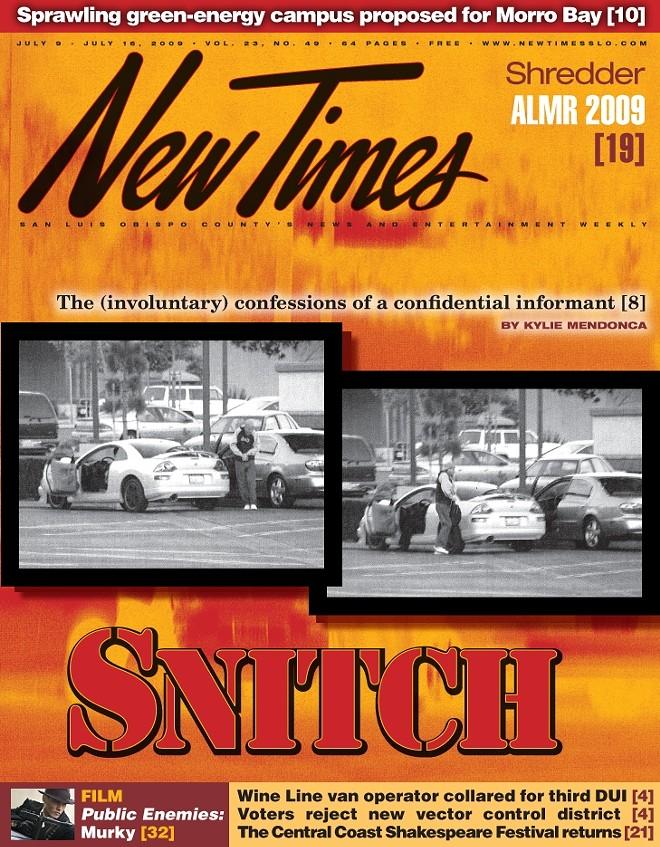 Snitch | News | San Luis Obispo | New Times San Luis Obispo