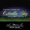 2019 Evening Under the Estrella Sky Winemaker's Dinner @ Hartley Farms