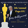 Fifth annual Pops ON! Goes Hollywood @ Alex Madonna Expo Center
