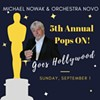 Michael Nowak and Orchestra Novo: The fifth annual Pops ON! @ Alex Madonna Expo Center