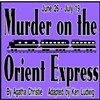 <b><i>Murder on the Orient Express</i></b> @ By The Sea Productions