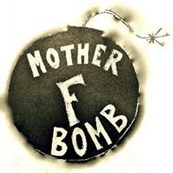 64f03d00_mother_f_bomb.jpeg