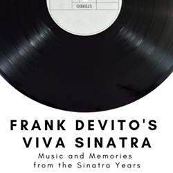 Frank DeVito's Viva Sinatra - Uploaded by Kiana Cooper