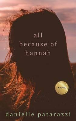 All Because of Hannah by Danielle Patarazzi - Uploaded by coalescebookstore 1
