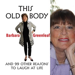 This Old Body by Barbara Greenleaf - Uploaded by Kathy Mullins