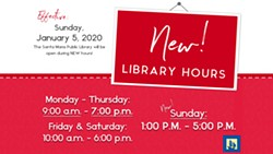 Santa Maria Library new hours include Sunday - Uploaded by Mary Housel
