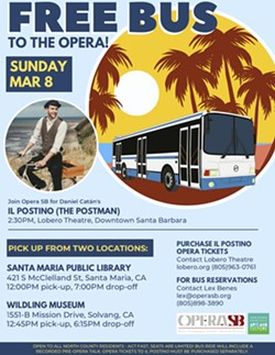 Opera Santa Barbara offers FREE transportation to attend performance of Il Postino (The Postman) - Uploaded by Lex Benes