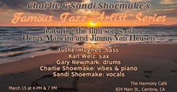 Famous Jazz Artists Series celebrates film songs of Henry Mancini and Jimmy Van Heusen - Uploaded by Sheri H