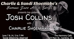 Famous Jazz Artist Series returns to the Harmony Café with featured guitarist Josh Collins - Uploaded by Sheri Humphreys